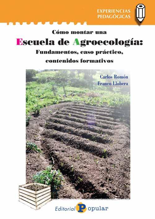 Portada manual escuela agroecologia Franco LLobera y Carlos Romon