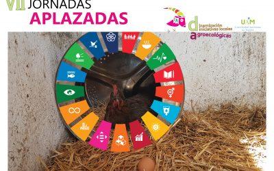 Los Objetivos de Desarrollo Sostenible desde la dinamización agroecológica.